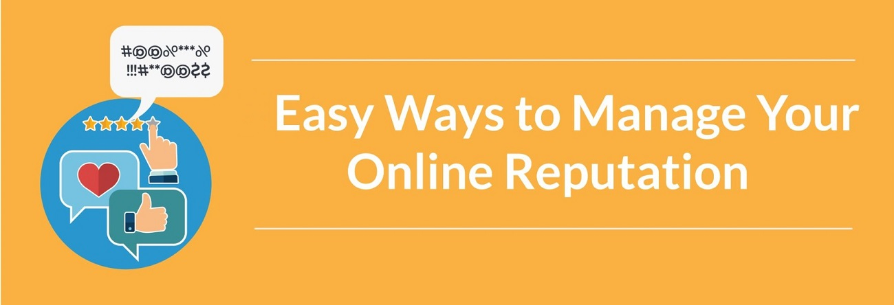 What are some ways to manage your online reputation?